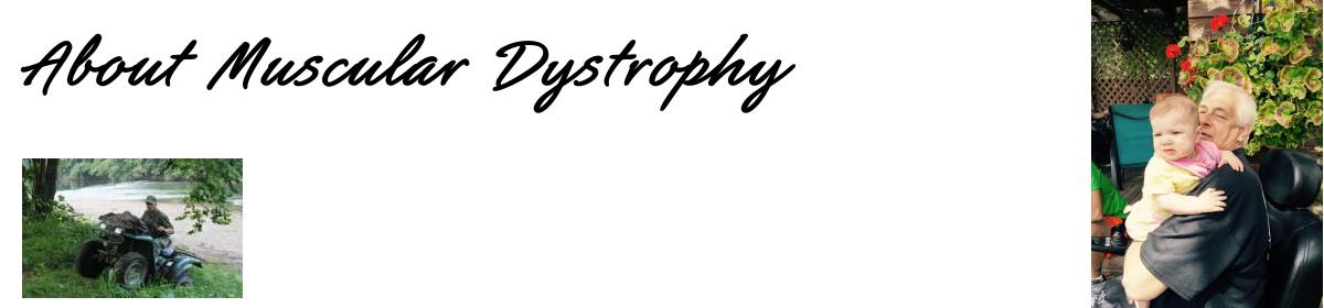 About Muscular Dystrophy